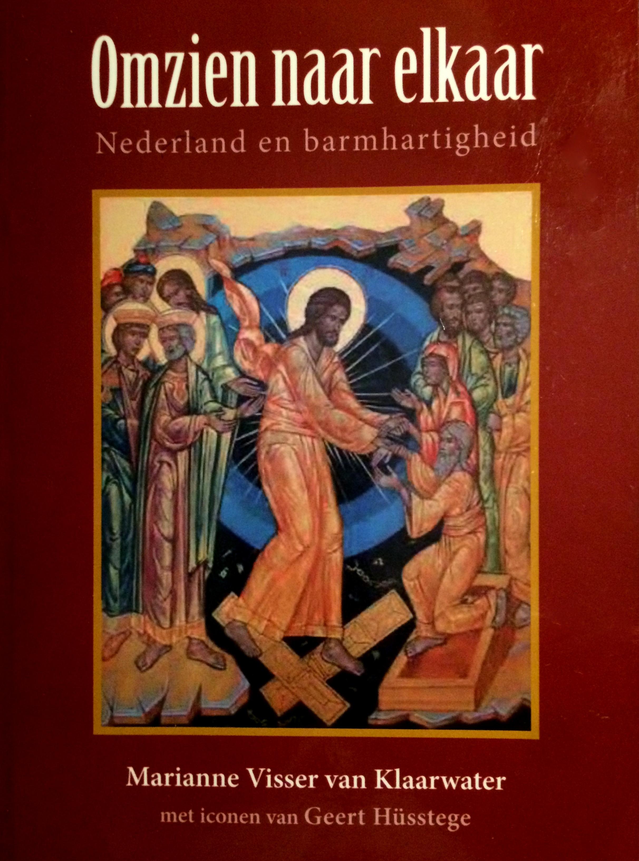 Omzien Naar Elkaar Nederland En Barmhartiheid Door